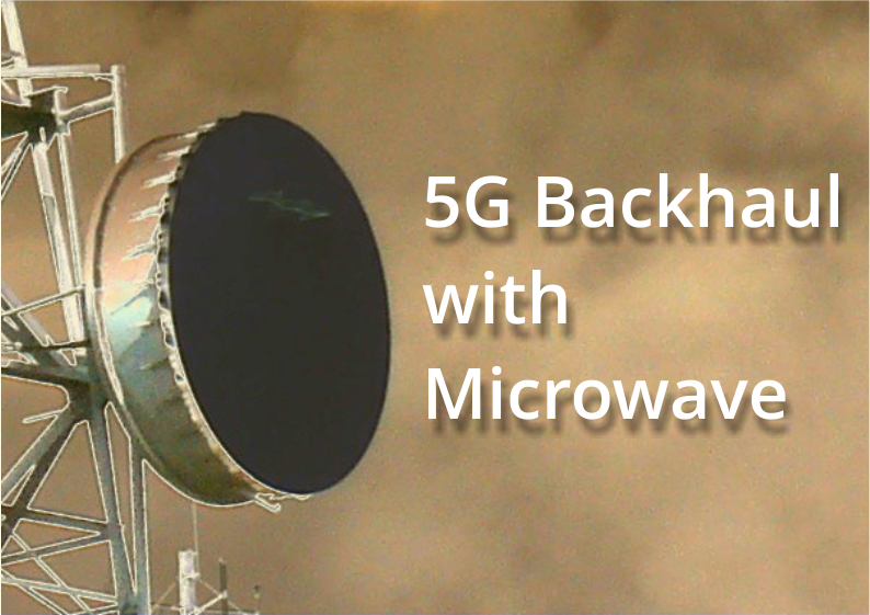 Microwave Backhaul to the Rescue in 5G Networks